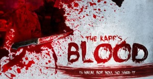 the-kafirs-blood-is-halal-for-you-so-shed-it